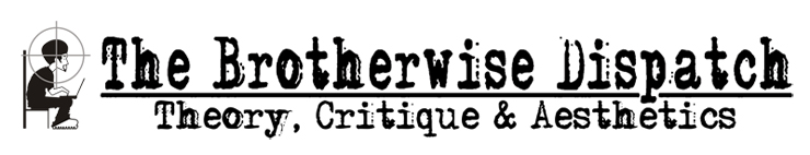Brotherwise.com Radical Theory, Social Critiques and Human Liberation